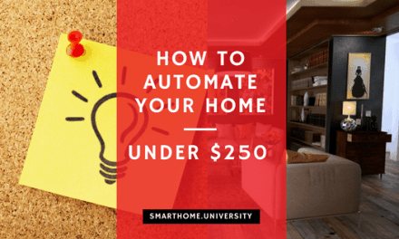 How you should spend first $250 on smart home