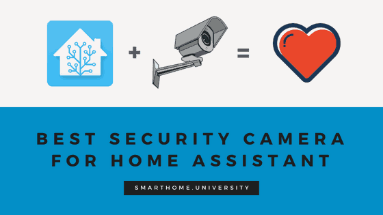 Best Security Camera for Home Assistant
