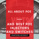 What is POE (And 3 Best PoE Injectors and PoE hub)