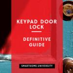 Best Keypad Door Lock: Definitive Guide