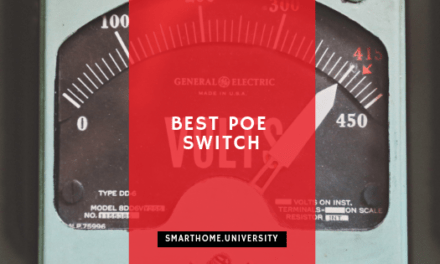 Best PoE Switches in 2019 (And 5 Top PoE Devices)