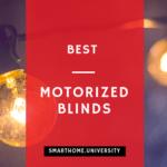 Best Motorized Blinds