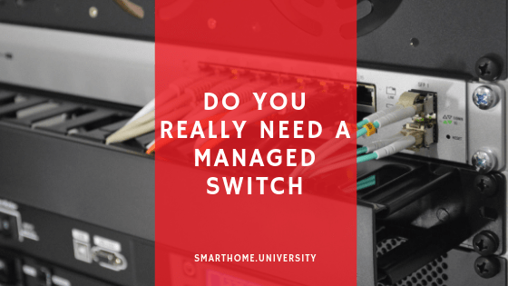 Do You Really Need A Managed Switch And 4 Best Managed