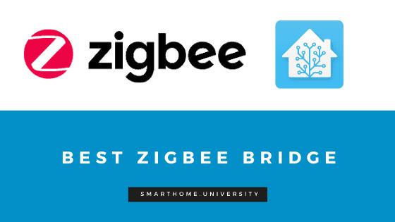 Is Sonoff ZBBridge the best Zigbee Gatway For Home Assistant